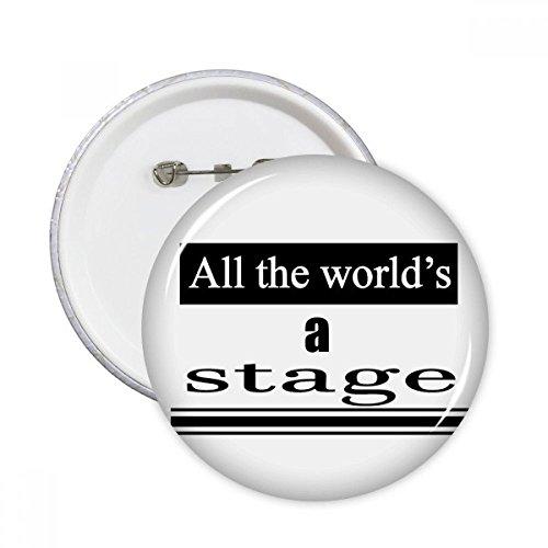 re World Is A Stage rund Pins Badge Button Kleidung Dekoration Geschenk 5X m mehrfarbig (Shakespeare Kleidung)
