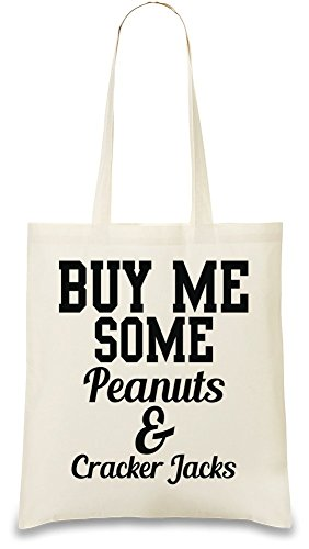 buy-me-some-peanuts-and-cracker-jacks-funny-slogan-sac-main