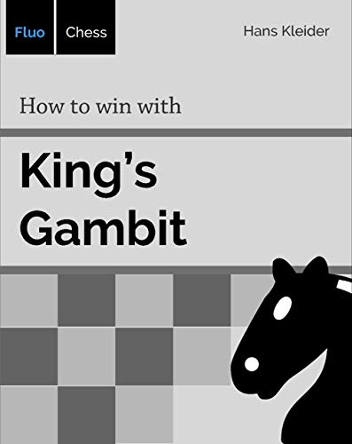 How to win with King's Gambit [Print Replica] by Hans Kleider (Author) 4134siQyyBL