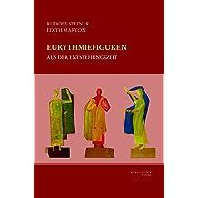 Eurythmiefiguren aus der Entstehungszeit: Gebundene Kunstmappe mit 64 losen, farbigen Tafeln, 32-seitige Textbeilage (Rudolf Steiner Gesamtausgabe)