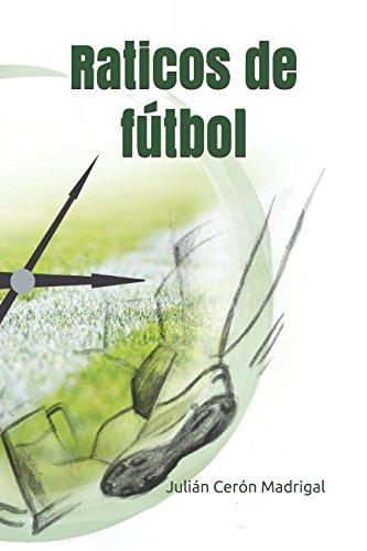 Raticos de Fútbol por Julián Cerón Madrigal