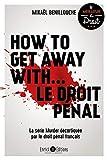 How to get away with... le droit pénal : La série Murder décortiquée par le droit pénal français
