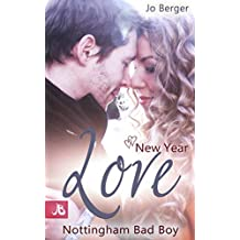 New Year Love: Nottingham Bad Boy