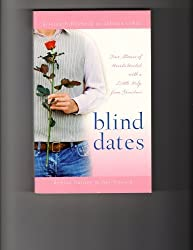 Blind Dates: The Perfect Match/Mattie Meets Her Match/A Match Made in Heaven/Mix and Match (Inspirational Romance Collection) by Kristen Billerbeck (2003-08-02)
