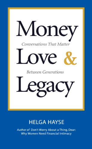 money-love-legacy-conversations-that-matter-between-generations-english-edition