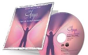 Les Anges et l'art de la manifestation - CD