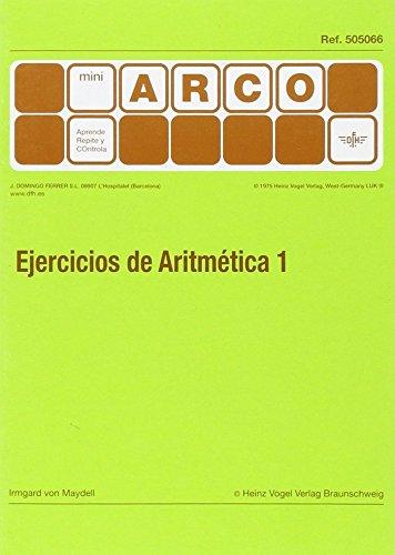 Ejercicios De Aritmética - Volumen 1 por Irmgard Von Maydell