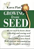 Growing from Seed: Complete Guide to Sowing and Growing from Seed