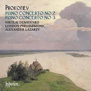 Prokofiev: Piano Concertos Nos 2 & 3