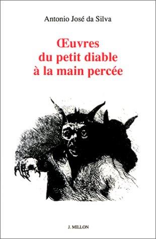 Oeuvres du petit diable à la main percée par António José da Silva