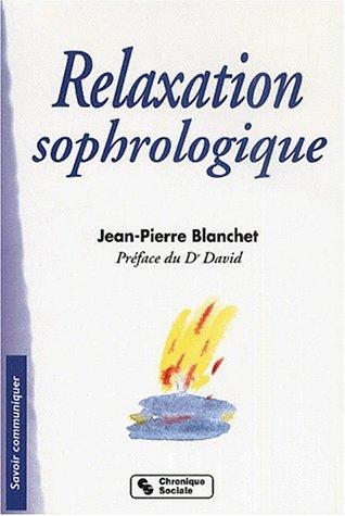 Relaxation sophrologique. 4ème édition