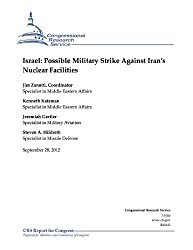Israel: Possible Military Strike Against Iran's Nuclear Facilities (English Edition)