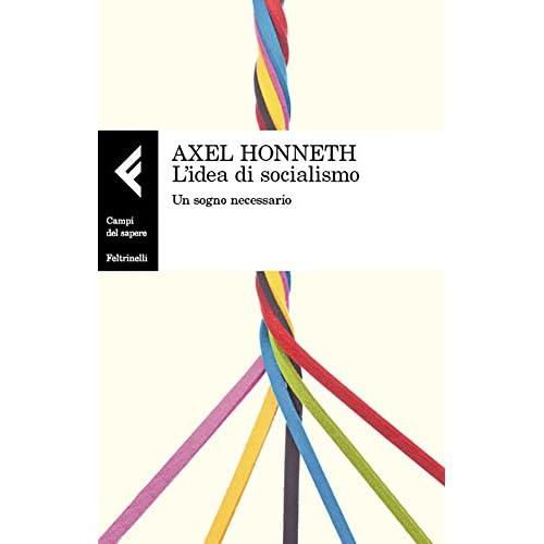 L'Idea Di Socialismo: Un Sogno Necessario