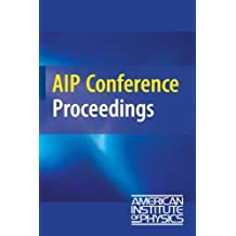Advanced Summer School in Physics 2009: Frontiers in Contemporary Physics (AIP Conference Proceedings / Materials Physics and Applications)