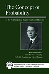 The Concept of Probability: In the Mathematical Representation of Reality (Full Circle)