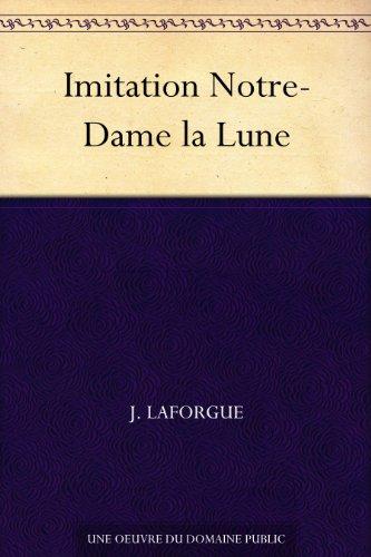 Couverture du livre Imitation Notre-Dame la Lune