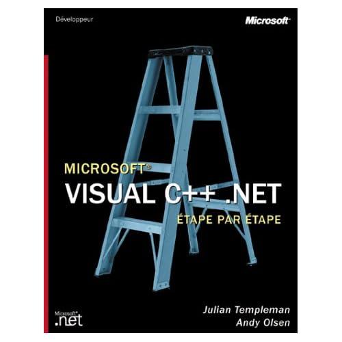 Microsoft Visual C++.Net Etape par Etape