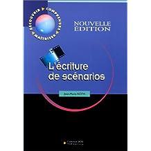 L'ECRITURE DE SCENARIOS. : 2ème édition