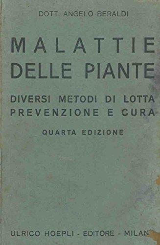malattie-delle-piante-diversi-metodi-di-lotta-prevenzione-e-cura-quarta-edizione-aumentata-di-un-ind