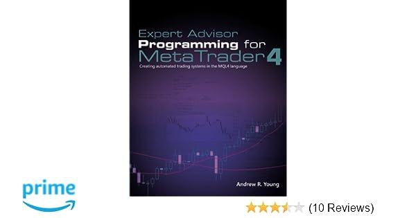 Expert Advisor Programming for MetaTrader 4: Creating