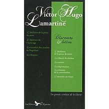 Victor Hugo Lamartine Discours et Lettres Discours Politiques de Hugo et Alphonse de Lamartine