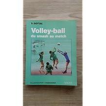Volley-Ball : Du smash au match