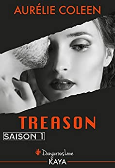 Treason - Saison 1 (French Edition) by [Coleen, Aurelie]