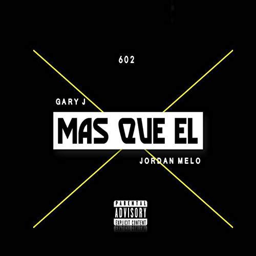 Mas Que El [Explicit] (Jordan Melos)