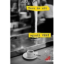 Torn de nit: Un vodevil negre i policial a l'empordanesa (crims.cat Book 2) (Catalan Edition)