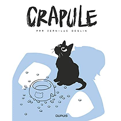 Crapule - tome 1 - Crapule