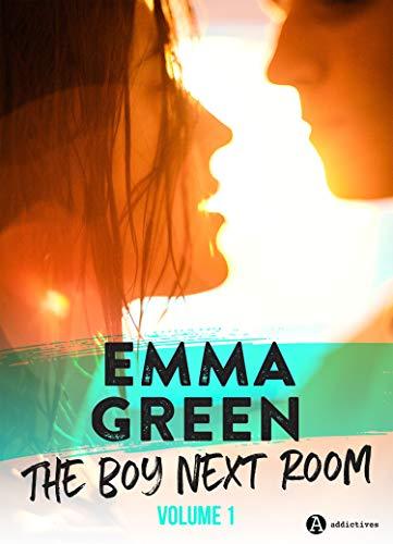 The Boy Next Room vol. 1: La nouvelle série stepbrothers d'Emma Green ! Prix promo à 3,99 en précommande, puis à 4,99 à partir du 15/01 !