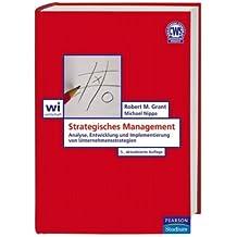 Strategisches Management. Analyse, Entwicklung und Implementierung von Unternehmensstrategien