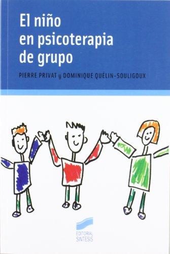 El niño en psicoterápia de grupo (Niños, adolescentes, padres) por Pierre Privat