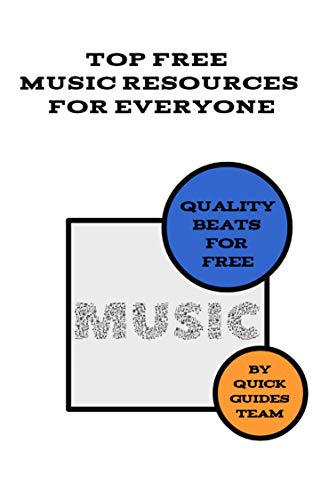 TOP FREE MUSIC RESOURCES FOR EVERYONE: Quality Beats For Free (English Edition) Mp3 Web Radio