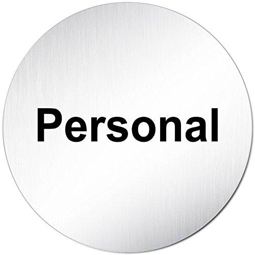 """Türschild Hinweisschild """"Personal"""" Aluminium (eloxiert) Rund 100mm Ø"""
