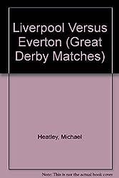 Liverpool Versus Everton