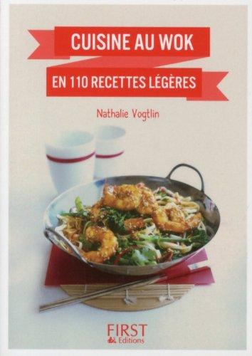 Petit livre de - Cuisine au wok en 110 recettes légères