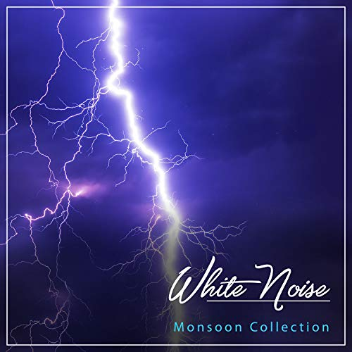 Tight White Collection (#15 White Noise Monsoon Collection for Peaceful Sleep)