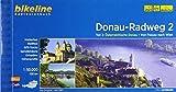Donauradweg / Donau-Radweg 2: Teil 2: Österreichische Donau - Von Passau nach Wien 330 km (Bikeline Radtourenbücher)