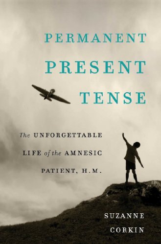 permanent-present-tense-the-unforgettable-life-of-the-amnesic-patient-h-m-english-edition