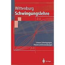 Schwingungslehre:Lineare Schwingungen, Theorie Und Anwendungen (Springer-Lehrbuch)