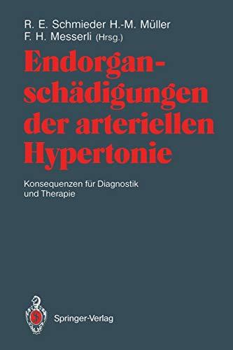 Endorganschädigungen der arteriellen Hypertonie - Konsequenzen für Diagnostik und Therapie (German Edition)