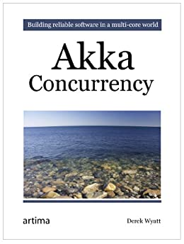Akka Concurrency (English Edition) von [Wyatt, Derek]