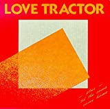 Songtexte von Love Tractor - Love Tractor / 'til the Cows Come Home
