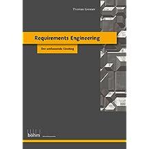 Requirements Engineering: Der umfassende Einstieg