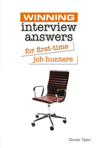 Winning Interview Answers for First-time Job Hunters (Winning Series)