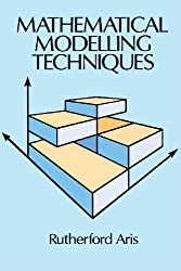 Mathematical Modelling Techniques (Dover Books on Computer Science) by Rutherford Aris (1995-01-27)