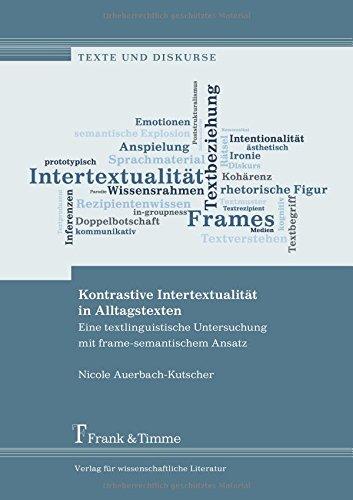 Kontrastive Intertextualität in Alltagstexten: Eine textlinguistische Untersuchung mit frame-semantischem Ansatz