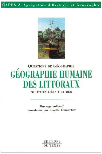 Questions de géographie : Géographie humaine des littoraux, activités liées à la mer