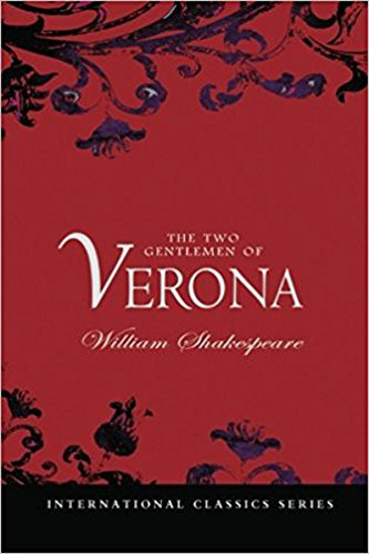 Two Gentlemen of Verona (Annotated) (English Edition)